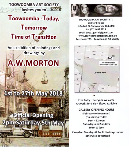 Works from Bill Morton's 'Toowoomba, Today, Tomorrow, A Time of Transition', Exhibition 1st - 27th May 2018. Official opening 2pm Saturday 5th May.